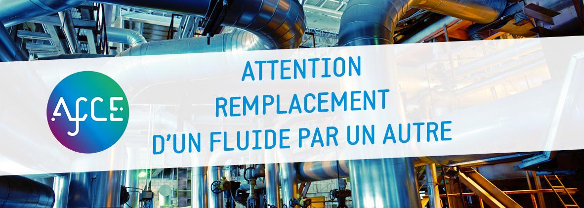 Attention Au Remplacement D Un Fluide Par Un Autre Afce Alliance Froid Climatisation Environnementafce Alliance Froid Climatisation Environnement